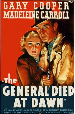 20091003114203-the-general-died-at-dawn.jpg